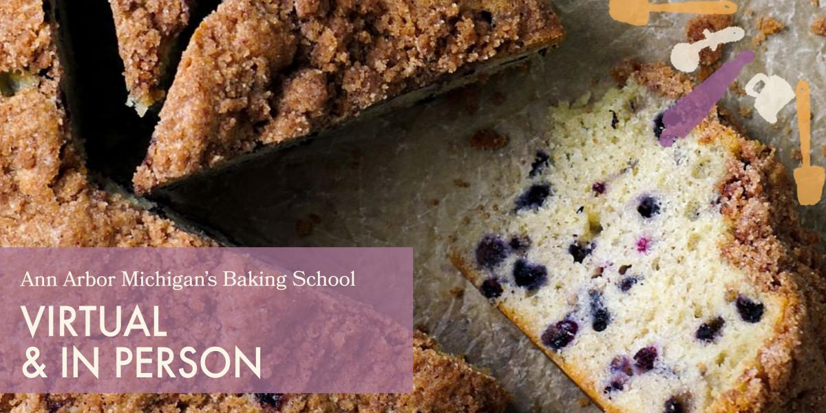 Blueberry buckle coffee cake Ann Arbor Michigan's Baking School Virtual and In Person